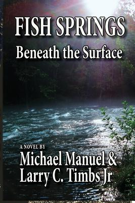 Image for FISH SPRINGS: Beneath the Surface