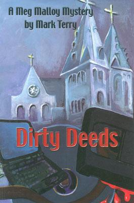 Image for Dirty Deeds A Meg Malloy Mystery