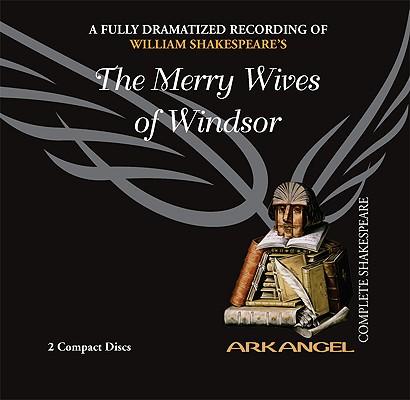 Image for The Merry Wives of Windsor (Arkangel Shakespeare)