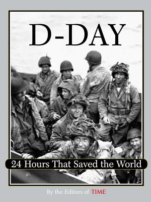 Image for Time: D-Day: 24 Hours That Saved the World