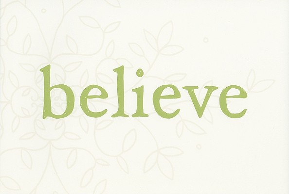 Image for Believe: A gift to celebrate new beginnings