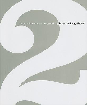 2: How Will You Create Something Beautiful Together?, Dan Zadra, Kobi Yamada