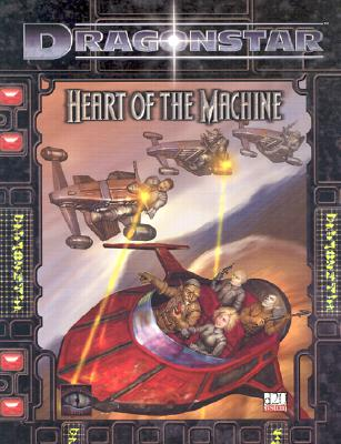 Image for Dragonstar: Heart of the Machine (d20 Fantasy Roleplaying Supplement)