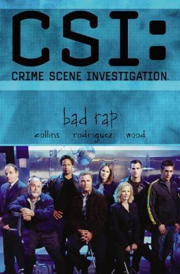 Image for CSI: Crime Scene Investigation: Bad Rap (CSI: Crime Scene Investigation (IDW))