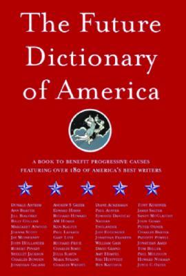 The Future Dictionary of America, Jonathan Safran Foer; Nicole Krauss; Dave Eggers; Eli Horowitz