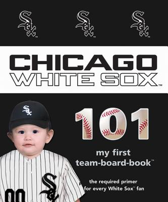Image for Chicago White Sox 101