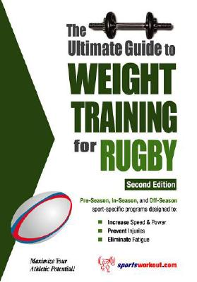 Ultimate Guide to Weight Training for Rugby, Rob Price