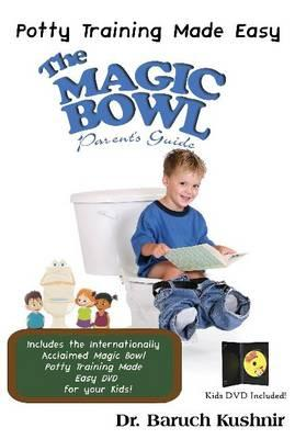 Image for The Magic Bowl Parent's Guide: Potty Training Made Easy