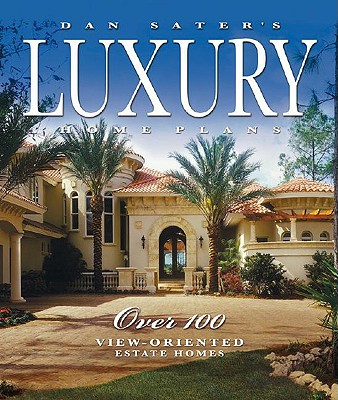 Image for Dan Sater's Luxury Home Plans