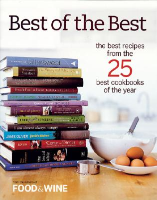 Image for Best of the Best: The Best Recipes From the 25 Best Cookbooks of the Year, Vol. 7