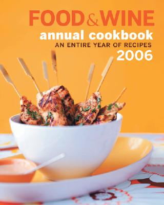 Image for Food and Wine : An Entire Year of Recipes