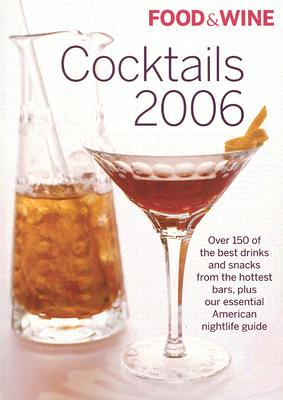 Image for Food & Wine Cocktails 2006