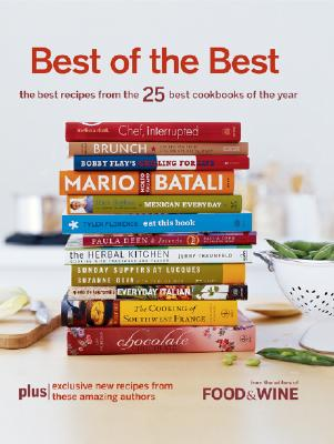 Image for Best of the Best Vol. 10: The Best Recipes from the 25 Best Cookbooks of the Year (Food & Wine Best of the Best Recipes Cookbook)
