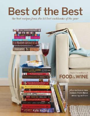 Image for BEST OF THE BEST THE BEST RECIPES FROM THE 25 BEST COOKBOOKS OF THE YEAR