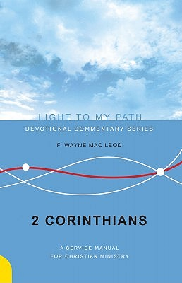 Image for 2 Corinthians: A Service Manual for Christian Ministry (Light To My Path)