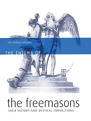 The Enigma of the Freemasons, Wallace-Murphy, Tim