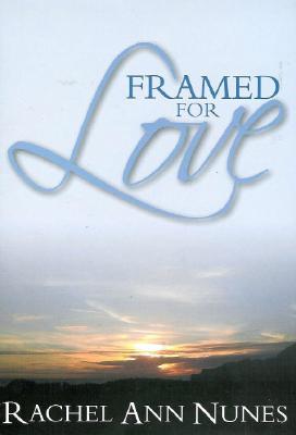 Framed For Love, RACHEL ANN NUNES