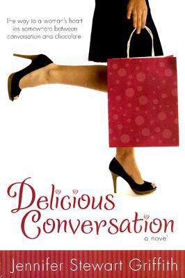 Delicious Conversation, Jennifer Stewart Griffith