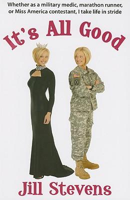 It's All Good, Jill Stevens