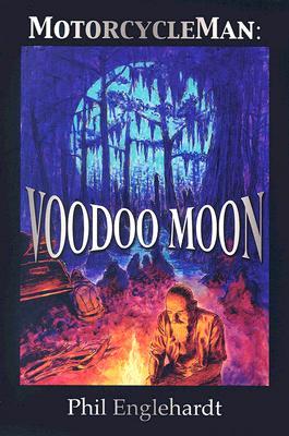 Image for Motorcycleman: Voodoo Moon