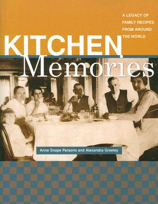 Image for KITCHEN MEMORIES : A LEGACY OF FAMILY RE