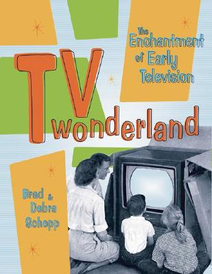 Image for TV Wonderland: The Enchantment of Early Television