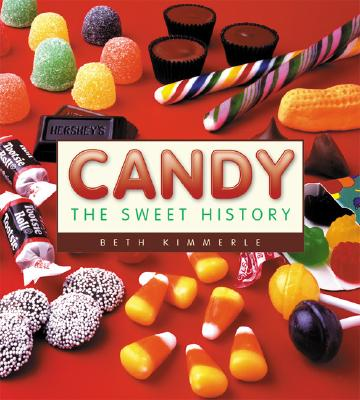 Image for Candy: The Sweet History (First Paperback Edition)