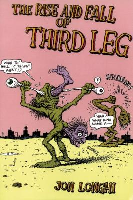 Image for The Rise and Fall of Third Leg