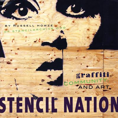 Image for Stencil Nation: Graffiti, Community, and Art