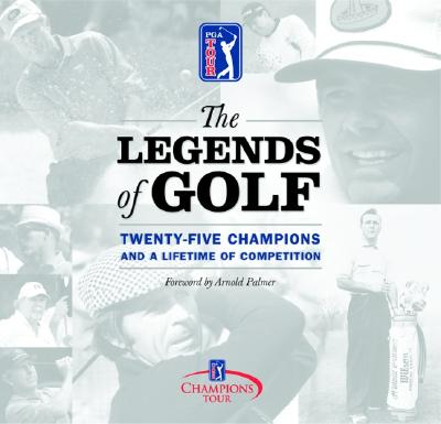 Image for The Legends of Golf: Twenty-Five Years of the Champion Tour