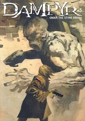 Image for Dampyr #5: Under the Stone Bridge (Bk. 5)