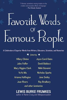 Image for Favorite Words of Famous People: A Celebration Of Superior Words From Writers, Educators, Scientists, And Humorists