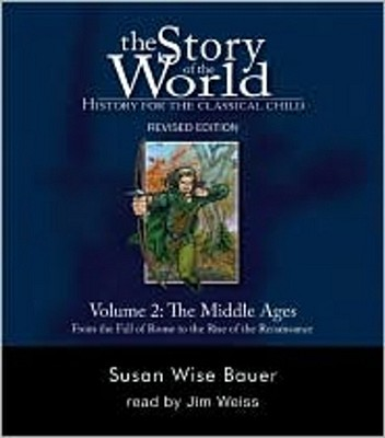 Image for The Story of the World: History for the Classical Child, Volume 2 Audiobook: The Middle Ages: From the Fall of Rome to the Rise of the Renaissance, Revised Edition (9 CDs)