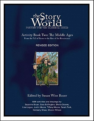 Image for The Story of the World: History for the Classical Child, Activity Book 2: The Middle Ages: From the Fall of Rome to the Rise of the Renaissance