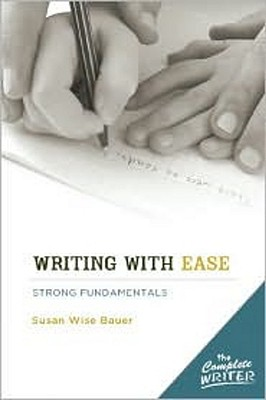 Image for Writing With Ease: Strong Fundamentals (The Complete Writer)
