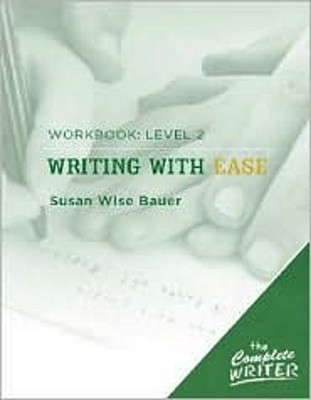 Image for Writing with Ease: Workbook Level 2 (The Complete Writer)