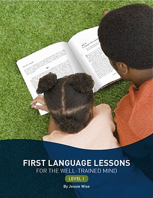 Image for First Language Lessons for the Well-Trained Mind: Level 1 (Second Edition)  (First Language Lessons)
