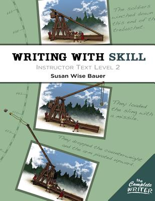 Image for Writing With Skill, Level 2: Instructor Text (The Complete Writer)