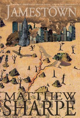 Jamestown; A Novel, Sharpe, Matthew