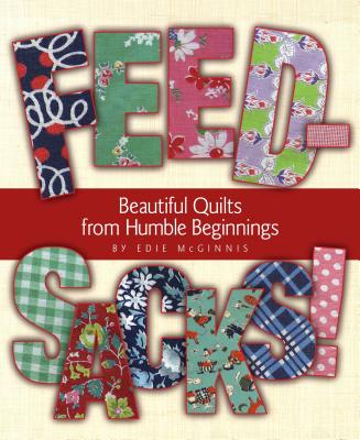 Image for Feedsacks!: Beautiful Quilts from Humble Beginnings