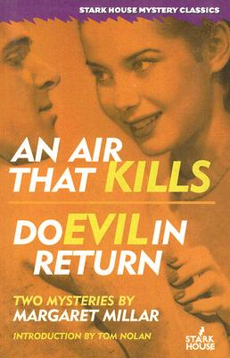 Image for An Air That Kills / Do Evil in Return (Stark House Mystery Classics)