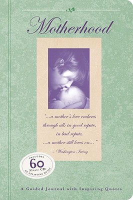 Image for Motherhood: A Guided Journal with Inspiring Quotes (Guided Journals)