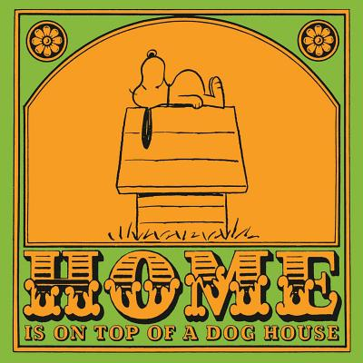 Image for HOME IS ON TOP OF A DOG HOUSE