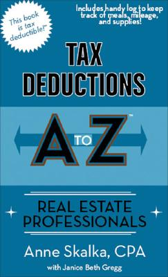 Image for Tax Deductions A to Z for Real Estate Professionals