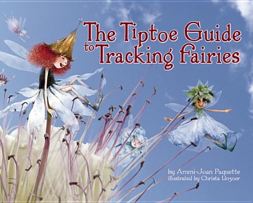 Image for The Tiptoe Guide To Tracking Fairies
