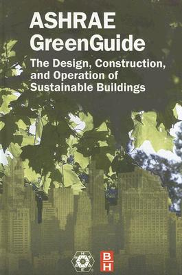 Image for The ASHRAE GreenGuide, Second Edition (The ASHRAE Green Guide Series)