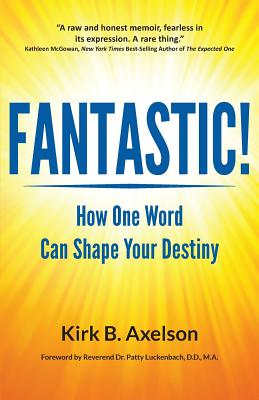 Image for Fantastic!: How One Word Can Shape Your Destiny