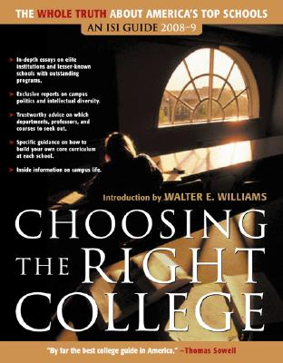 Image for Choosing the Right College: 2008-2009: The Whole Truth about America's Top Schools