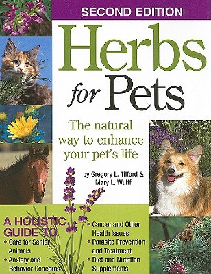 Image for Herbs for Pets: The Natural Way to Enhance Your Pet's Life