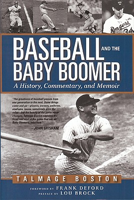 Image for Baseball and the Baby Boomer a History, Commentary and Memoir